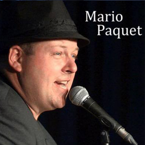 Mario Paquet: chanteur